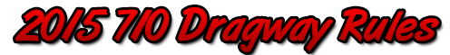 710-dragway-rules