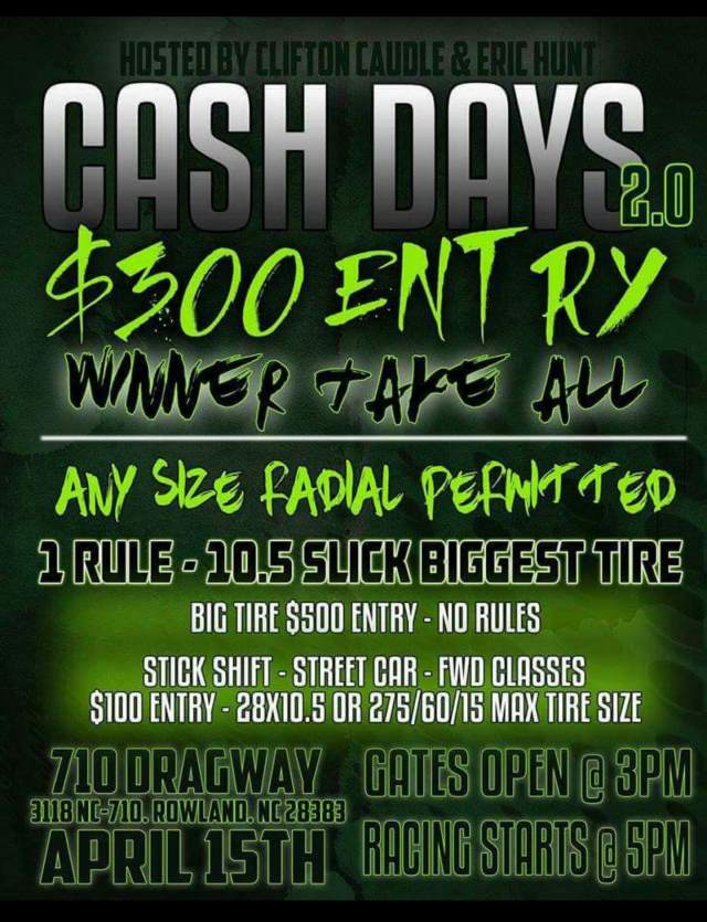 710 Dragway Cash Days Sat, April 15th resized