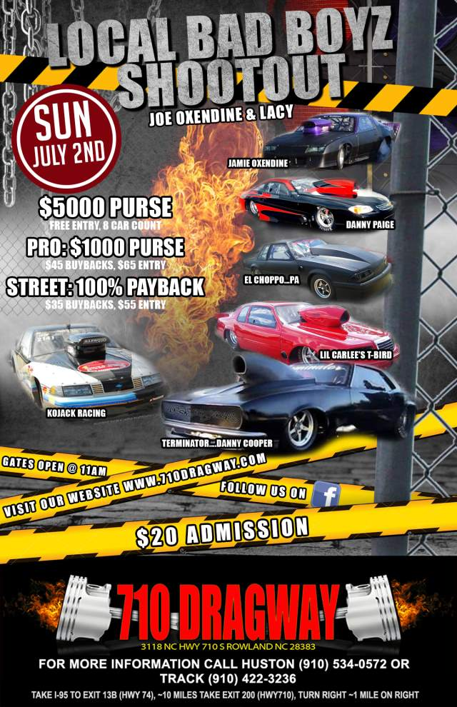 710 Dragway Local Bad Boyz Shootout Sunday, July 2nd resized