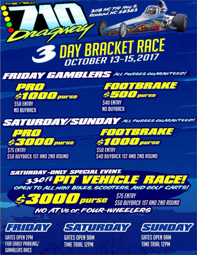 710 Dragway 3 Day Bracket Race Weekend Fri-Sat (Oct 13-15) resized