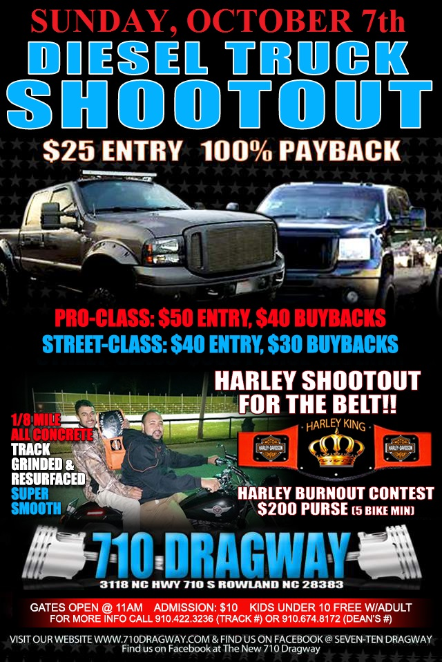 710 Dragway Diesel Truck-Harley Shootout October 7th